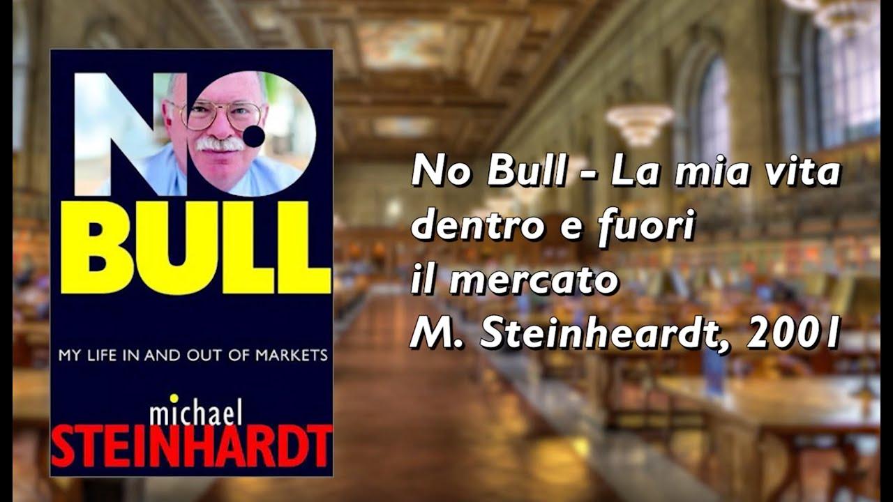 No Bull, la mia vita fuori e dentro il mercato